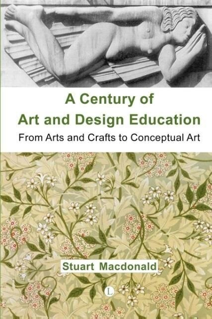 A Century of Art and Design Education als Taschenbuch