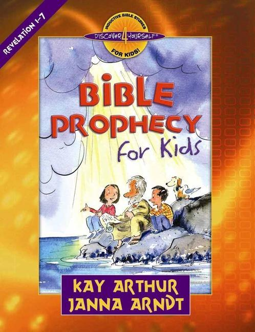 Bible Prophecy for Kids: Revelation 1-7 als Taschenbuch