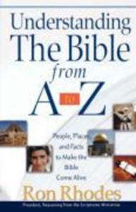 Understanding the Bible from A to Z: People, Places, and Facts to Make the Bible Come Alive als Taschenbuch
