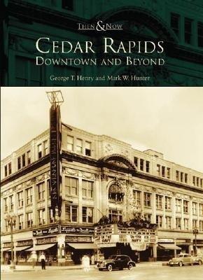 Cedar Rapids:: Downtown and Beyond als Taschenbuch