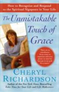 The Unmistakable Touch of Grace: How to Recognize and Respond to the Spiritual Signposts in Your Life als Taschenbuch