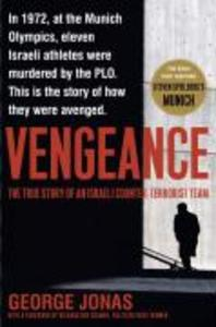 Vengeance: The True Story of an Israeli Counter-Terrorist Team als Buch