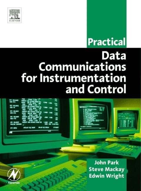 Practical Data Communications for Instrumentation and Control als Taschenbuch