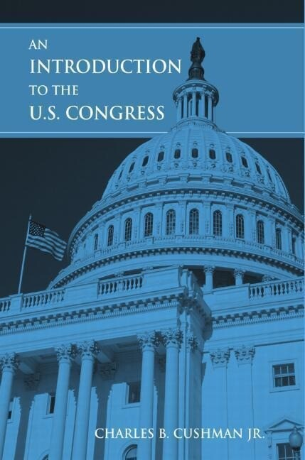 An Introduction to the U.S. Congress als Buch