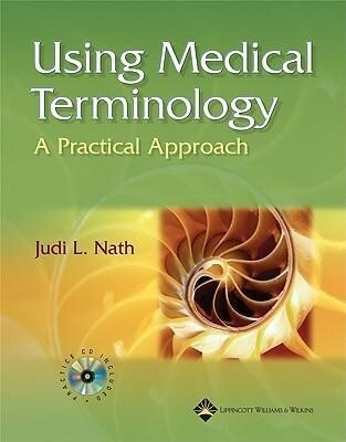 Using Medical Terminology: A Practical Approach--Text and Webct Hosted Online Course als Taschenbuch