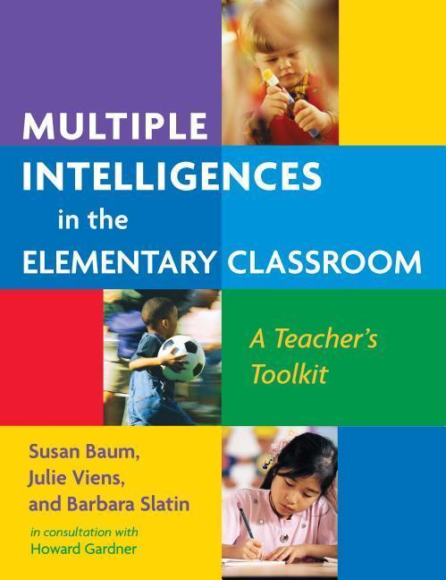 Multiple Intelligences in the Elementary Classroom: A Teacher's Toolkit als Taschenbuch