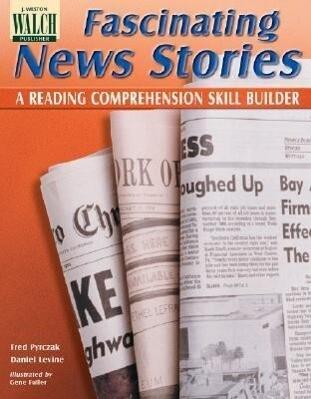 Fascinating News Stories: A Reading Comprehension Skill Builder als Taschenbuch