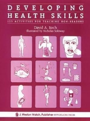 Developing Health Skills: 153 Activities for Teaching Non-Readers als Taschenbuch