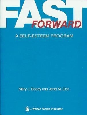 Fast Forward: A Self-Easteem Program als Taschenbuch