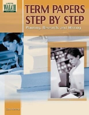 Term Papers Step by Step: Planning, Research, and Writing als Taschenbuch