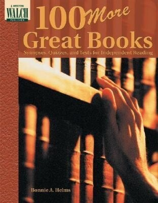 100 More Great Books: Synopses, Quizzes, and Tests als Taschenbuch