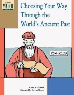 Choosing Your Way Through the World's Ancient Past als Taschenbuch