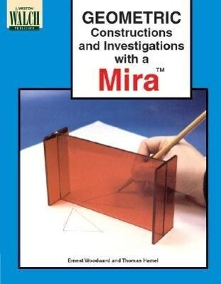 Geometric Constructions and Investigations with a Mira als Taschenbuch