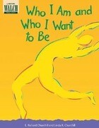 Who I Am and Who I Want to Be