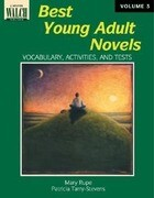 Best Young Adult Novels: Vocabulary, Activities, and Tests, Vol. III