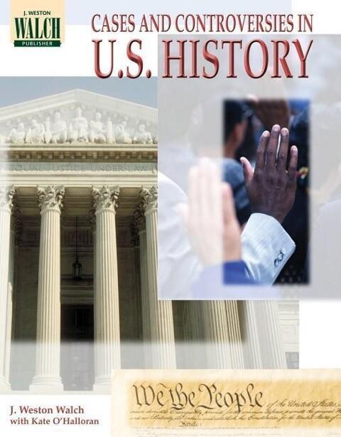 Case and Controversies in U.S. History als Taschenbuch