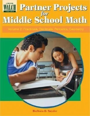 Partner Projects for Middle School Math: Fractions, Decimals, Percents, Geometry als Taschenbuch