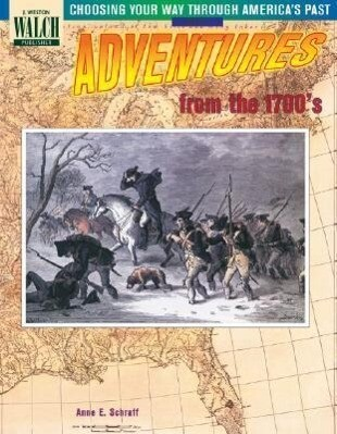 Choosing Your Way Through America's Past: Book 1, Adventures from the 1700's als Taschenbuch