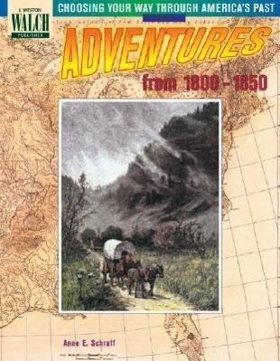 Choosing Your Way Through America's Past: Book 2, Adventures from the 1800-1850 als Taschenbuch