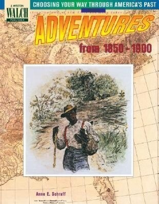 Choosing Your Way Through America's Past: Book 3, Adventures from the 1850-1900 als Taschenbuch