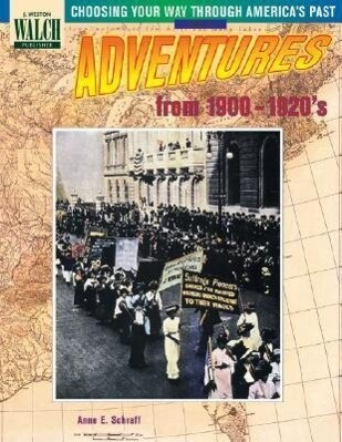 Choosing Your Way Through America's Past: Book 4, Adventures from the 1900's-1920's als Taschenbuch