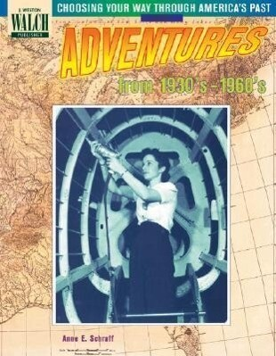 Choosing Your Way Through America's Past: Book 5, Adventures from the 1930's-1960's als Taschenbuch