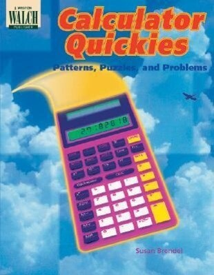 Calculator Quickies: Patterns, Puzzles, and Problems als Taschenbuch