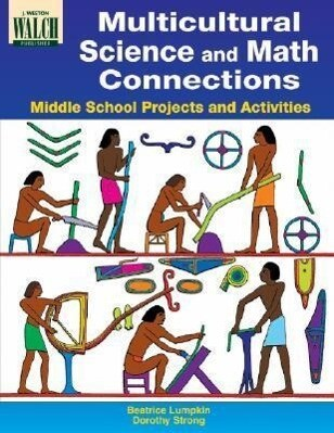 Multicultural Science and Math Connections: Middle School Projects and Activities als Taschenbuch