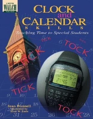 Clock and Calendar Skills: Teaching Time to Special Students als Taschenbuch