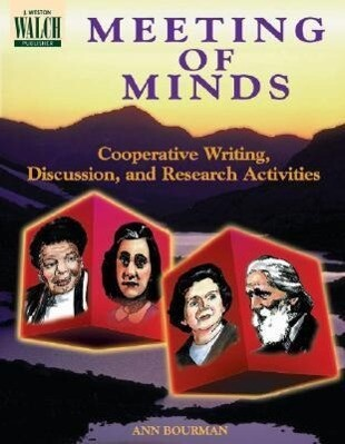 Meeting of Minds: Cooperative Writing, Discussion, and Research Activitie als Taschenbuch
