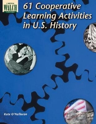 61 Cooperative Learning Activities in U.S. History als Taschenbuch