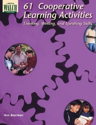 61 Cooperative Learning Activities Thinking, Writing & Speaking Skills als Taschenbuch