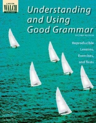 Understanding and Using Good Grammar: Reproducible Lessons, Exercises, and Tests als Taschenbuch
