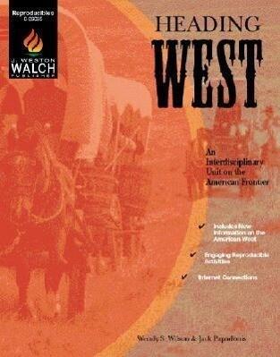 Heading West: An Interdisciplinary Unit on the American Frontier als Taschenbuch