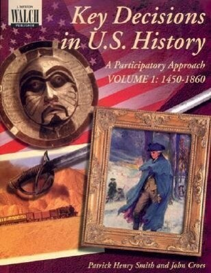 Key Decisions in U.S. History: A Participatory Approach als Taschenbuch