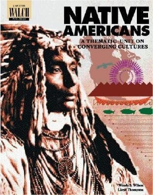 Native Americans: A Thematic Unit on Converging Cultures als Taschenbuch