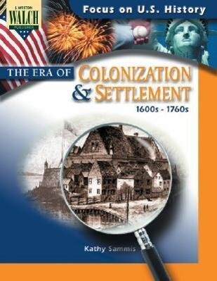 Focus on U.S. History: The Era of Colonization and Settlement als Taschenbuch