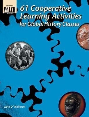 61 Cooperative Learning Activities for Global History als Taschenbuch
