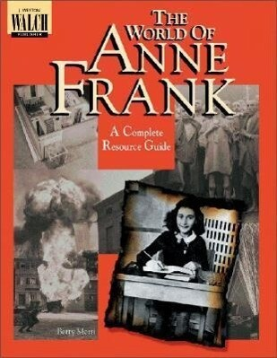 The World of Anne Frank: Complete Resource Guide als Taschenbuch
