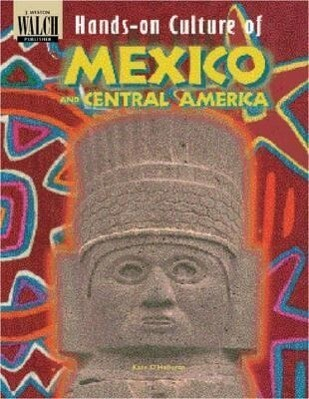 Hands-On Culture of Mexico and Central America als Taschenbuch