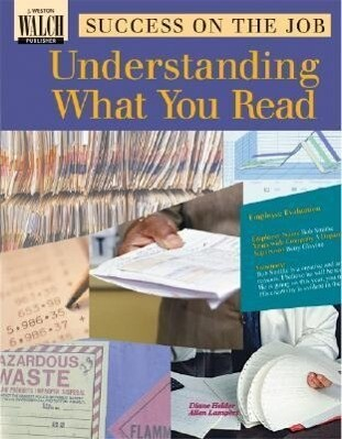 Success on the Job: Understanding What You Read als Taschenbuch