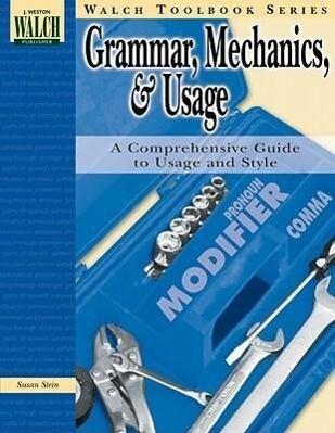 Walch Toolbook: Grammar, Mechanics, and Usage als Taschenbuch