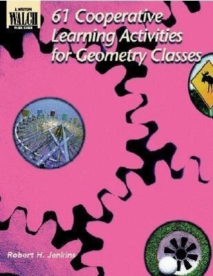 61 Cooperative Learning Activities for Geometry Classes als Taschenbuch