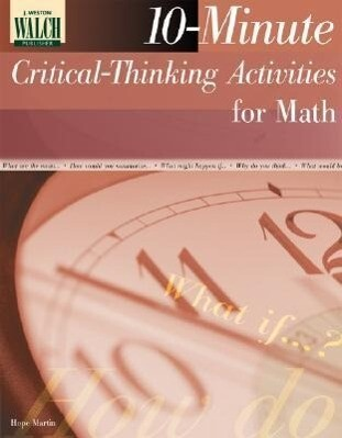 10-Minute Critical-Thinking Activities for Math als Taschenbuch