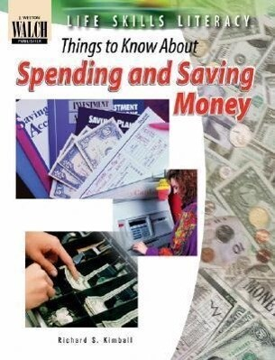 Life Skills Literacy: Things to Know about Spending and Saving Money als Taschenbuch