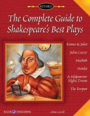 The Complete Guide to Shakespeare's Best Play als Taschenbuch