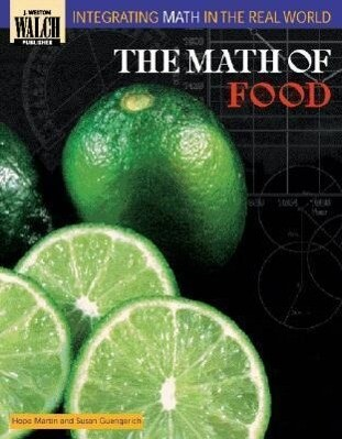 Integrating Math in the Real World: The Math of Food als Taschenbuch
