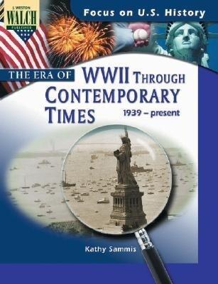 The Era of World War II Through Contemporary Times als Buch