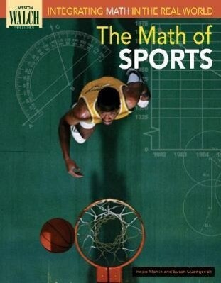 Intergrating Math in the Real World: The Math of Sports als Taschenbuch