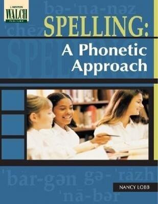 Spelling: A Phonetic Approach als Taschenbuch